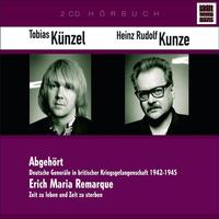 Tobias Künzel, E.M.Remarque:Zeit Z.Leben/Dt.Generäle (L.G.Nazis4)