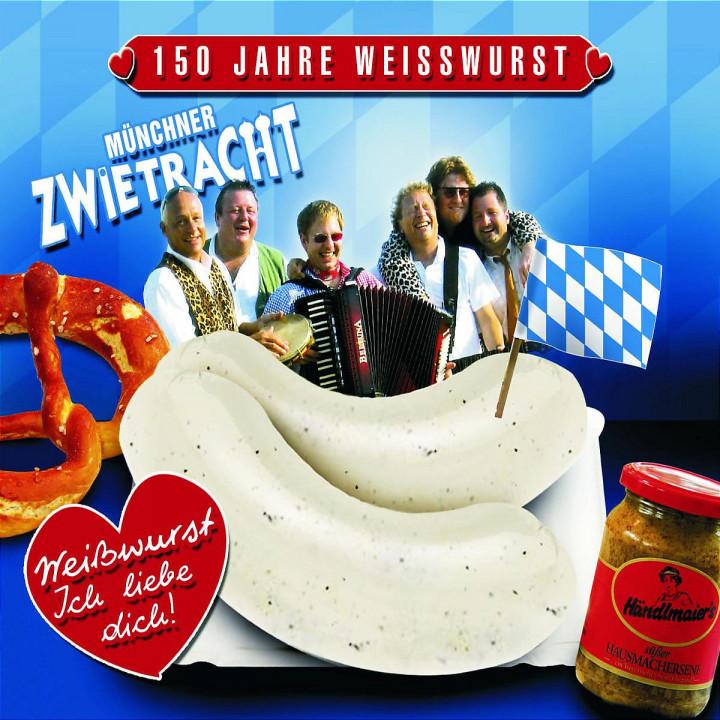 Weißwurst - ich liebe Dich! 0602517267987