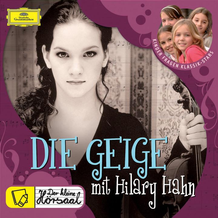Der kleine Hörsaal - DIE GEIGE mit Hilary Hahn 0028944290763