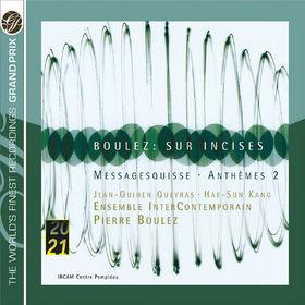 Pierre Boulez, Boulez: Sur Incises; Messagesquisse; Anthèmes 2, 00028947763512