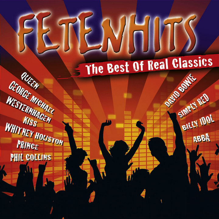 Fetenhits Best Of Real Classics 0602498476772