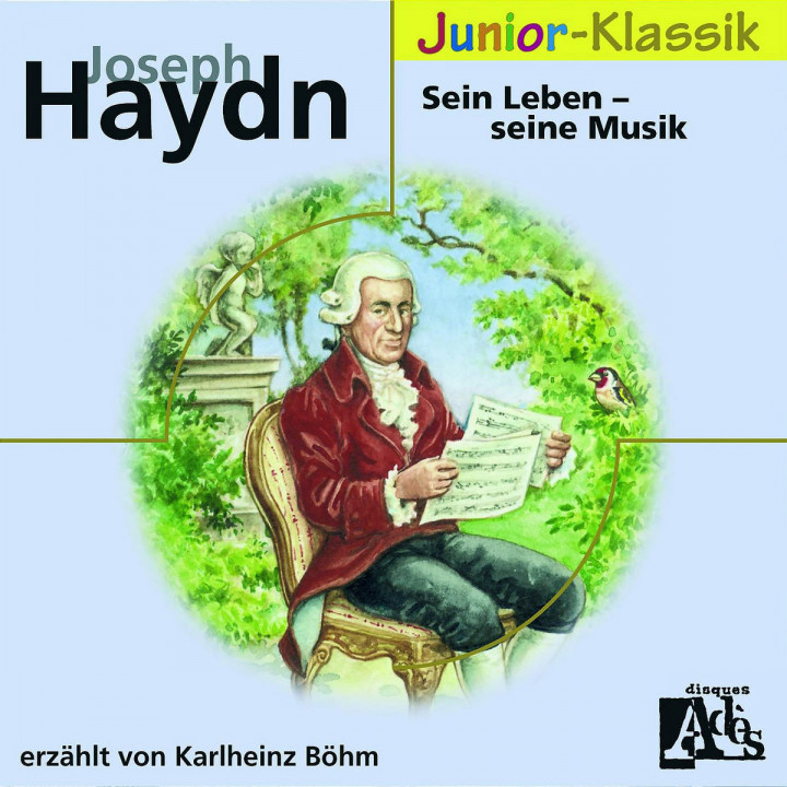 Joseph Haydn: Sein Leben - Seine Musik 0028944293456