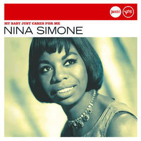 Nina Simone, My Baby Just Cares For Me (Jazz Club), 00602498467756