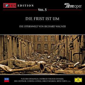 Richard Wagner, Focus Cd-Edition Vol.5 Die Frist Ist Um, 00028944291858