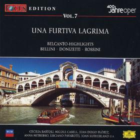 Vincenzo Bellini, Focus CD-Edition Vol.7 Una Furtiva Lagrima, 00028944291919