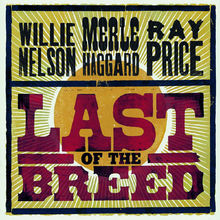 Willie Nelson, Last Of The Breed, 00602517240179