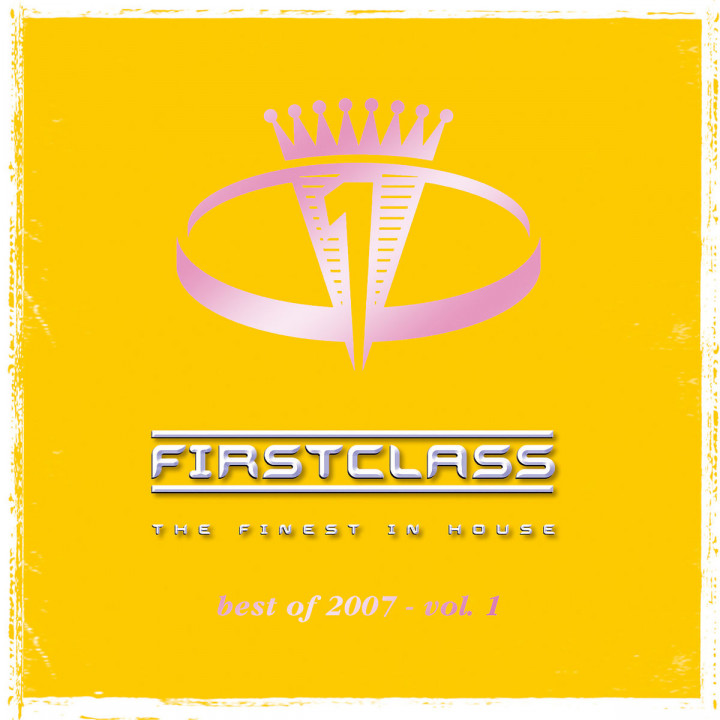 Firstclass 2007 - Vol. 1 0602498492121