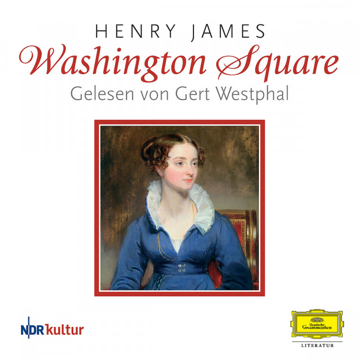 Henry James: Washington Square 0602517329438