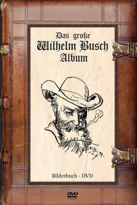 Wilhelm Busch, Das große Wilhelm Busch Album - Bilderbuch-DVD