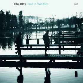 Paul Bley, Solo in Mondsee, 00602517097759