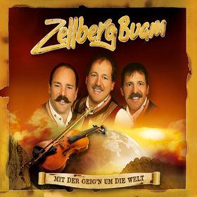 Zellberg Buam, Mit Der Geig'n Um Die Welt, 00602517363038