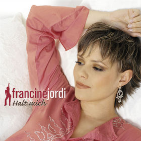 Francine Jordi, Halt mich (Ltd.Pur Edt.), 00602517363014