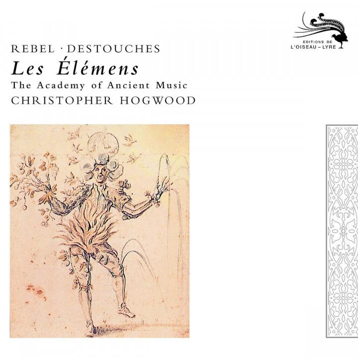 Rebel: Les Elements / Destouches: Les Elémens 0028947591009