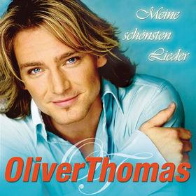 Oliver Thomas, Meine schönsten Lieder, 00602517314542