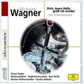Richard Wagner, Dich, teure Halle, grüß ich wieder - Ein Gala-Konzert, 00028944297201