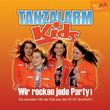 KiKA, Wir rocken jede Party! - KI.KA Tanzalarm Vol. 3, 00602517351806