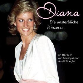 Arndt Striegler, Diana - Die unsterbliche Prinzessin, 00602517409385