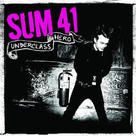Sum 41, Underclass Hero, 00602517422544