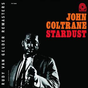 John Coltrane, Stardust (Rudy Van Gelder Remaster), 00888072301689