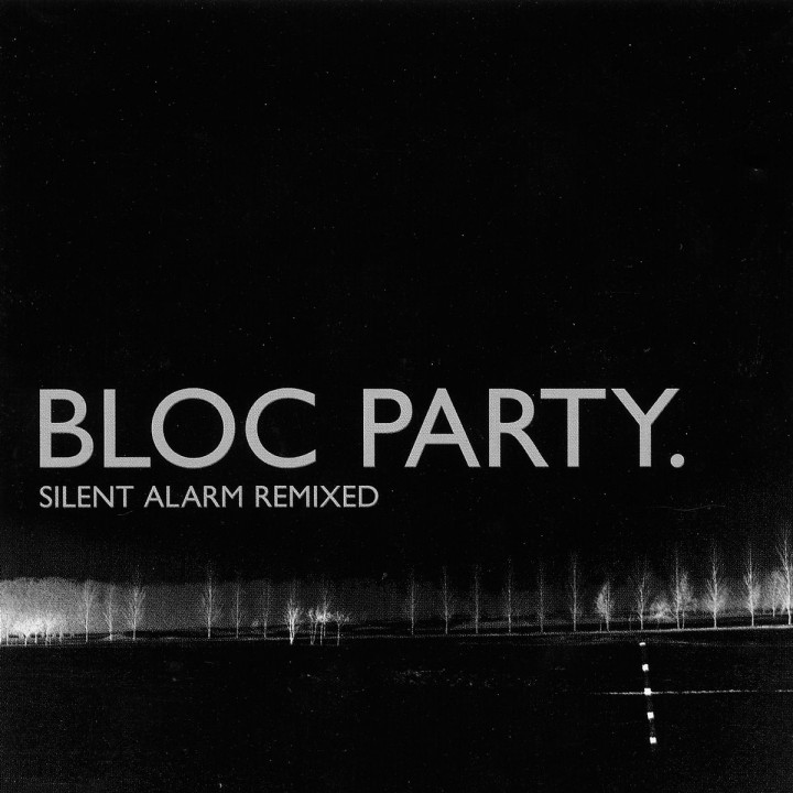 Silent Alarm Remixed 5055036260903