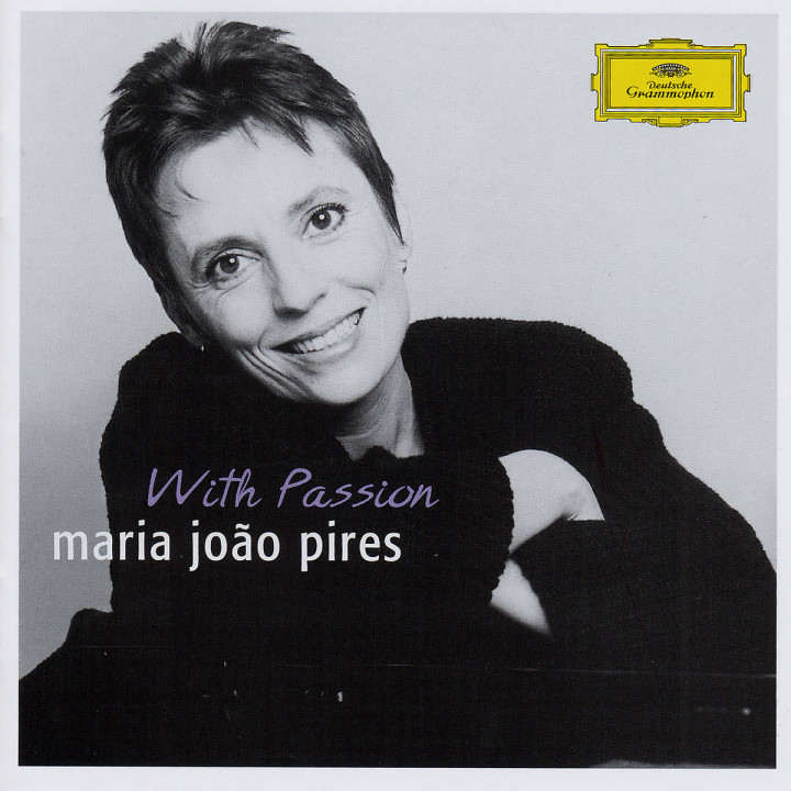 """Portrait of the Artist - Maria João Pires """"With Passion"""" 0028947766074"""