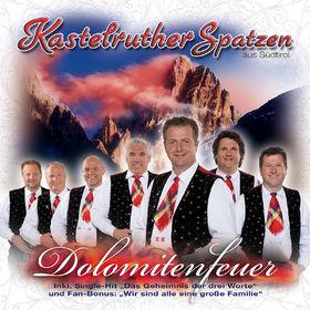 Kastelruther Spatzen, Dolomitenfeuer, 00602517420465