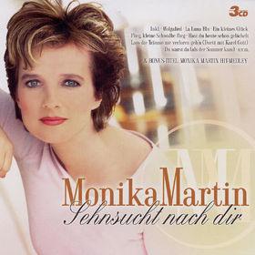 Monika Martin, Sehnsucht nach Dir, 00602517357730