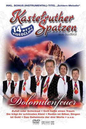 Kastelruther Spatzen, Dolomitenfeuer, 00602517420489