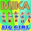 Mika, Big Girl (You Are Beautiful), 00602517415904