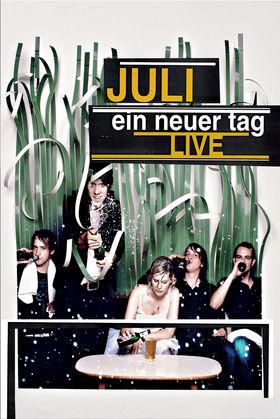Juli, Ein neuer Tag Live, 00602517469952