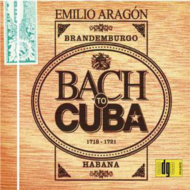Bach To Cuba 0028947770314