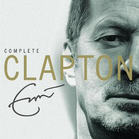 Eric Clapton, Complete Clapton, 00602517461932