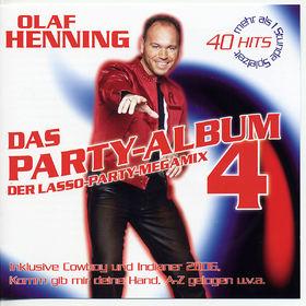 Olaf Henning, Das Party-Album 4 - Der Lasso-Party-Megamix, 04260010755239