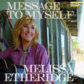 Melissa Etheridge, Message To Myself (2-Track), 00602517496217