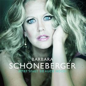 Barbara Schöneberger, Jetzt singt sie auch noch...!, 00602517620698