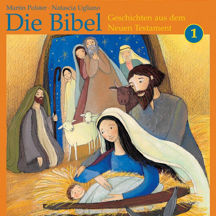 Die Bibel: Geschichten aus dem Neuen Testament 1 0602517445383