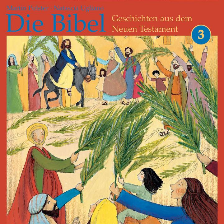 Die Bibel: Geschichten aus dem Neuen Testament 3 0602517445408