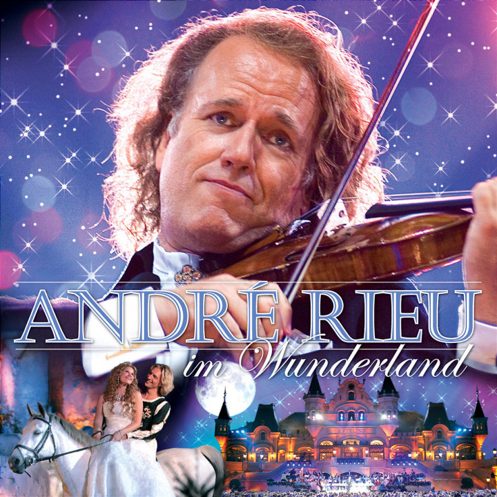 André Rieu im Wunderland 0602517439373