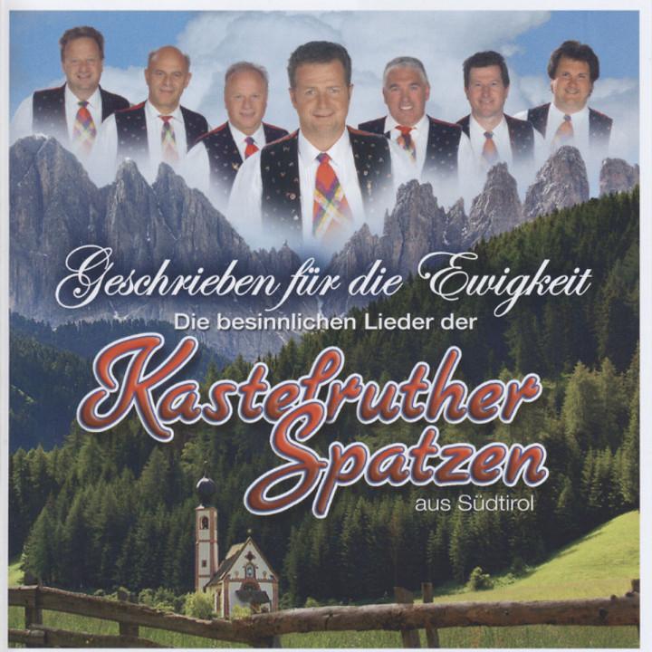 Geschrieben für die Ewigkeit - die besinnlichen Lieder der KASTELRUTHER SPATZEN 0602517529348