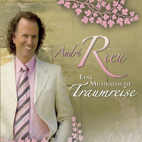 André Rieu, Eine musikalische Traumreise, 00600753042052