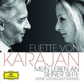 Herbert von Karajan, Eliette Von Karajan - Mein Leben An Seiner Seite, 00028947775416