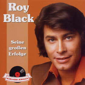 Roy Black, Schlagerjuwelen - Seine großen Erfolge, 00600753032459