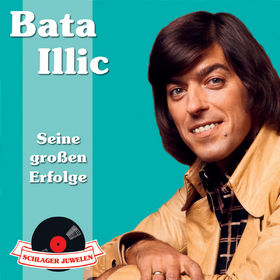 Bata Illic, Schlagerjuwelen - Seine großen Erfolge, 00600753032497