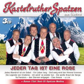 Kastelruther Spatzen, Jeder Tag ist eine Rose, 00602517482968