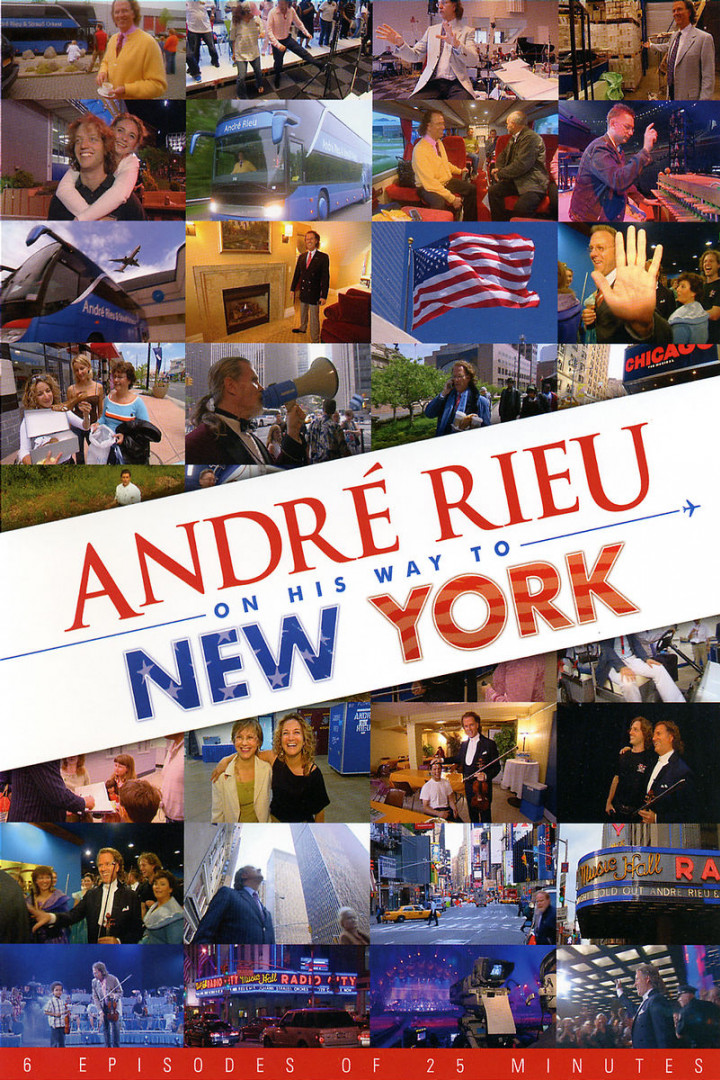André Rieu On His Way To New York 0602517547696