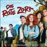 Die rote Zora, Die rote Zora (Hörspiel zum Kinofilm), 00602517574823