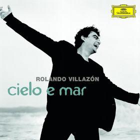 Rolando Villazón, Cielo e mar, 00028947772248
