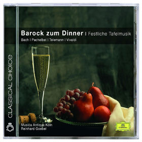 Classical Choice, Barock zum Diner - Festliche Tafelmusik, 00028947774976