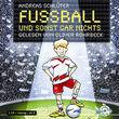 Oliver Rohrbeck, Fußball und sonst gar nichts, 09783867420150