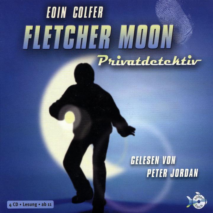 Eoin Colfer: Fletcher Moon 9783867426053
